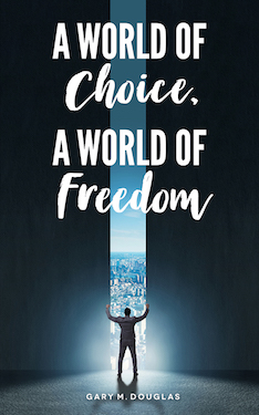 A World of Choice A World of Freedom